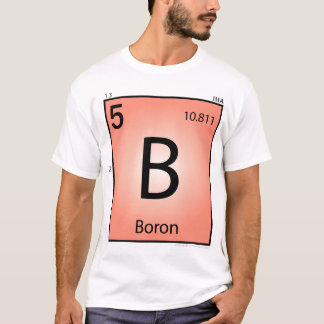 Boron (B) Element T-Shirt - Front Only