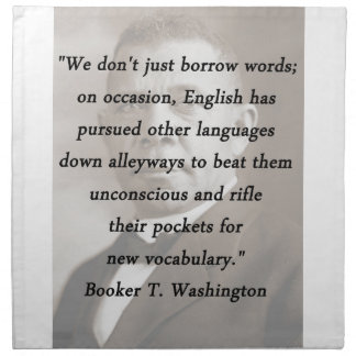 Borrow Words - Booket T Washington Napkin