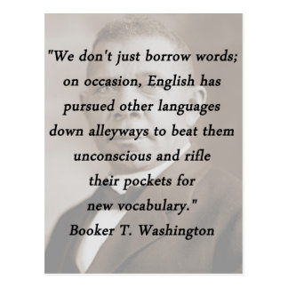 Borrow Words - Booket T Washington Postcard