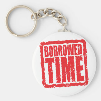 Borrowed Time Keychain