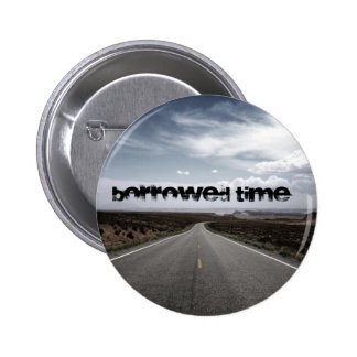 Borrowed Time Swag Pin