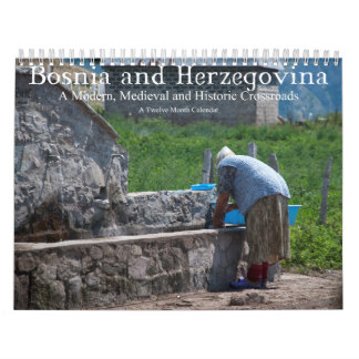 Bosnia Herzegovina Modern Medieval Crossroads Calendars