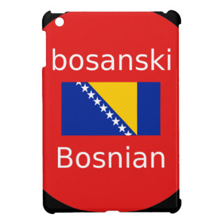 Bosnian Language Design iPad Mini Cover