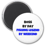 Boss by Day Fishing Legend By Weekend 6 Cm Round Magnet