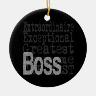 Boss Extraordinaire Round Ceramic Decoration