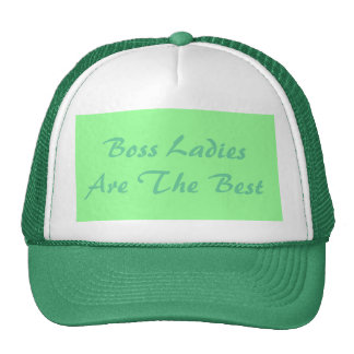 Boss Ladies Are The Best Trucker Hat