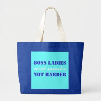 Boss Ladies Work Smarter Not Harder Jumbo Tote