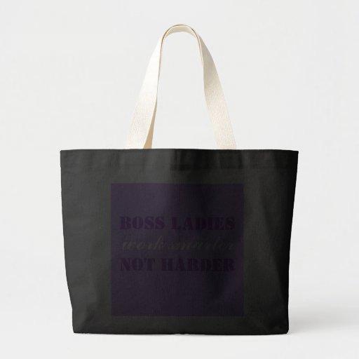 Boss Ladies Work Smarter Not Harder Jumbo Tote Tote Bag