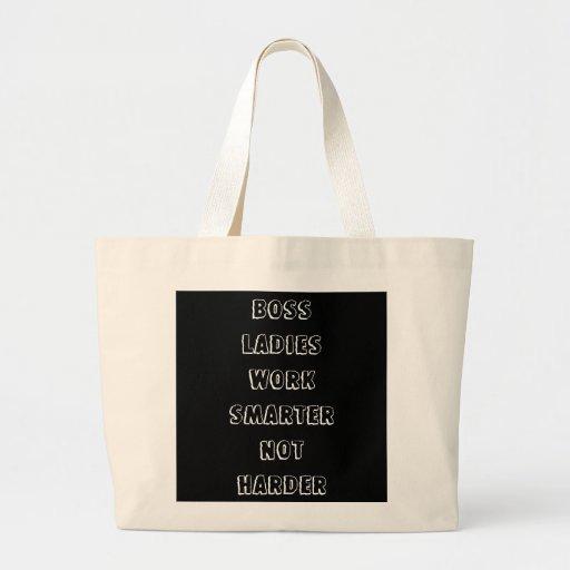 Boss Ladies Work Smarter Not Harder Jumbo Tote Bag