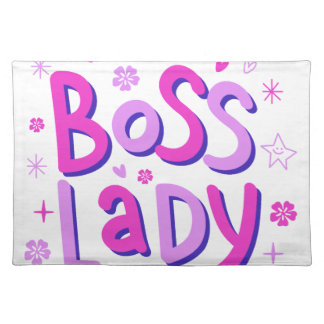 Boss lady placemat