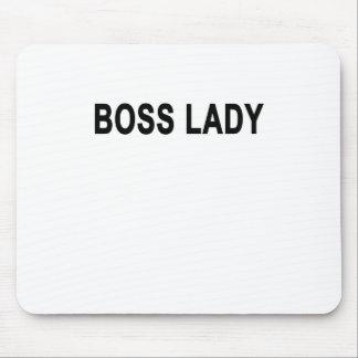 Boss Lady T-Shirt '. Mouse Pad