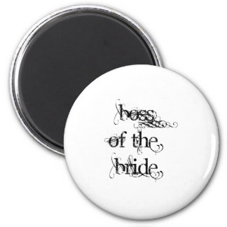 Boss of the Bride Fridge Magnet