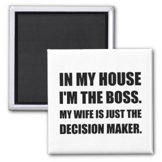 Boss Wife Decision Maker Square Magnet