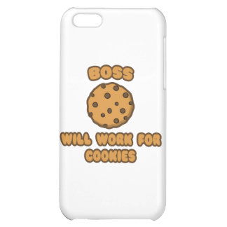 Boss .. Will Work for Cookies Cover For iPhone 5C