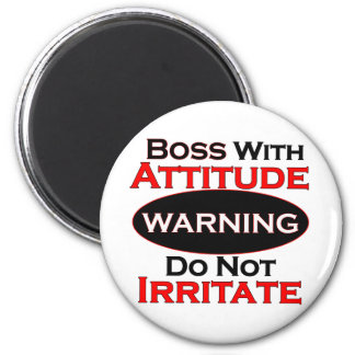 Boss With Attitude 6 Cm Round Magnet
