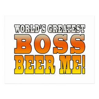 Bosses Office Parties Worlds Greatest Boss Beer Me Postcard