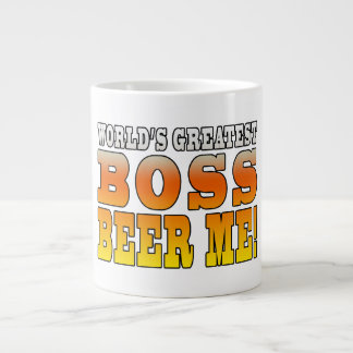 Bosses Office Parties Worlds Greatest Boss Beer Me Jumbo Mug