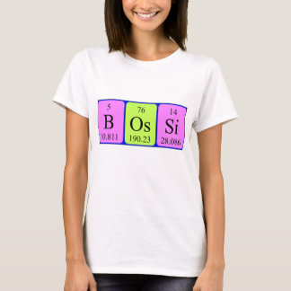 Bossi periodic table name shirt