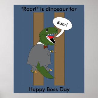 Boss's Day TRex Dinosaur (Male) Poster