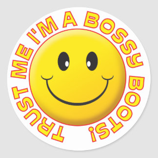 Bossy Boots Trust Me Smile Round Sticker
