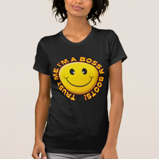 Bossy Boots Trust Me Smile T-shirts