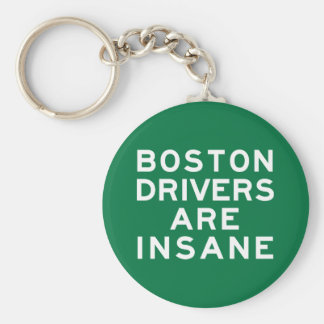 Boston Drivers Are Insane Basic Round Button Key Ring
