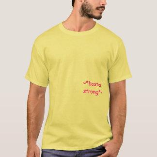 ~*boston strong*~ T-Shirt