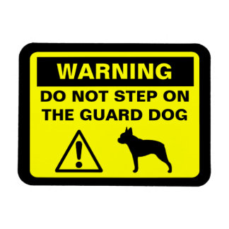 Boston Terrier Guard Dog Warning Magnet
