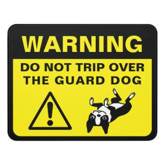 Boston Terrier Humorous Guard Dog Warning Door Sign