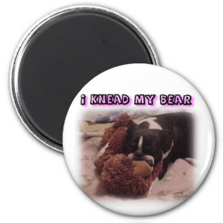 Boston Terrier:  I Knead My Bear 6 Cm Round Magnet