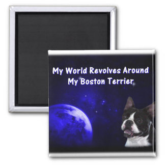 Boston Terrier:  My World Square Magnet