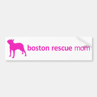 Boston Terrier Rescue Mom Bumper Sticker