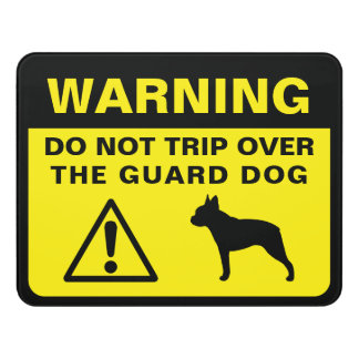 Boston Terrier Silhouette Funny Guard Dog Warning Door Sign