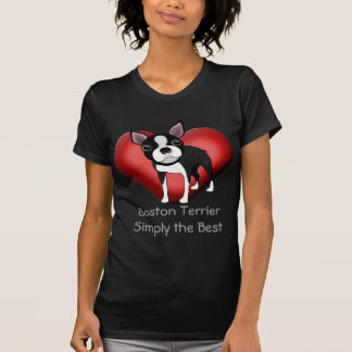 Boston Terrier Simply the Best T-shirt