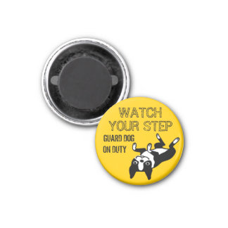 Boston Terrier Watch Your Step Magnet