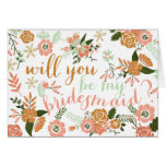 Botanical Floral Will You Be My Bridesmaid Cards