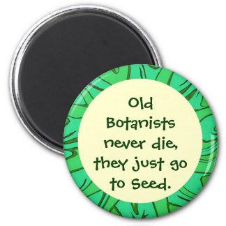 botanists go to seed joke magnet