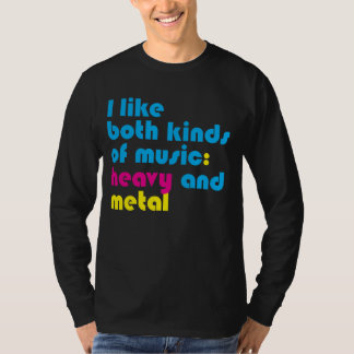 Both Kinds of Music T-Shirt