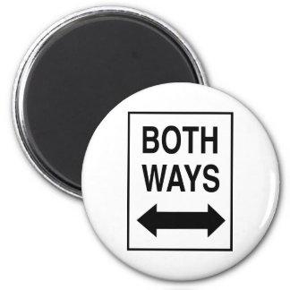 Both Ways 6 Cm Round Magnet