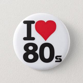 Boton I love years 80 6 Cm Round Badge