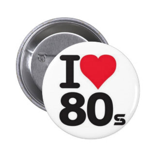 Boton I love years 80 Pinback Buttons