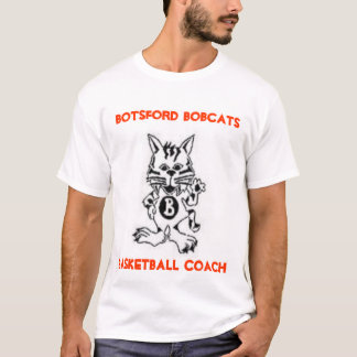 Botsford Bobcats Basketball Coach T-Shirt 2