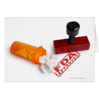 Bottle of Pills and a FDA APPROVED rubber stamp Greeting Card