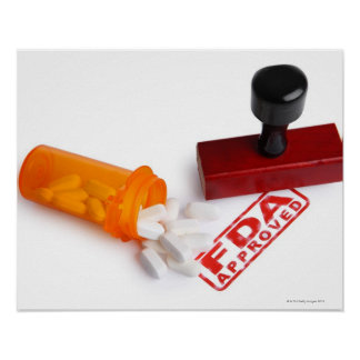 Bottle of Pills and a FDA APPROVED rubber stamp Poster