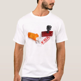 Bottle of Pills and a FDA APPROVED rubber stamp T-Shirt