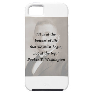 Bottom Of Life - Booker T Washington Case For The iPhone 5