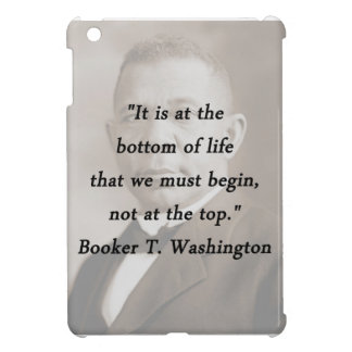 Bottom Of Life - Booker T Washington iPad Mini Cover