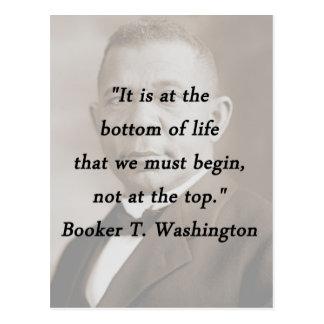 Bottom Of Life - Booker T Washington Postcard