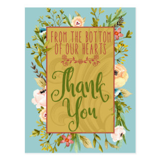 Bottom of Our Hearts Floral Thank You Postcard