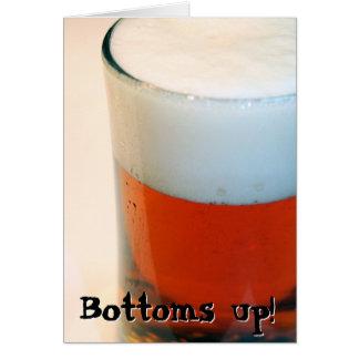 Bottoms up! card